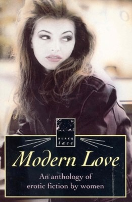 Modern Love-Anthol Erotic Writing