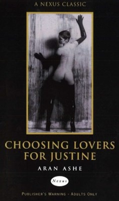 Choosing Lovers For Justine