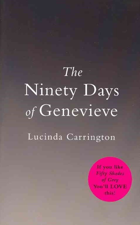 The Ninety Days Of Genevieve