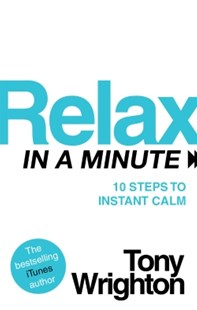 (ebook) Relax in a Minute - Self-Help & Motivation Inspirational