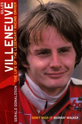 (ebook) Gilles Villeneuve: The Life of the Legendary Racing Driver