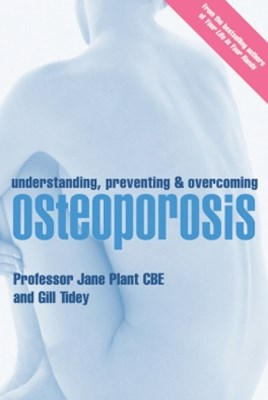 (ebook) Understanding, Preventing and Overcoming Osteoporosis
