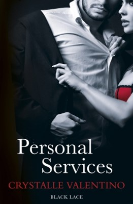 (ebook) Personal Services: Black Lace Classics