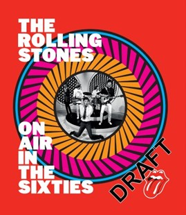 The Rolling Stones: On Air in the Sixties by Richard Havers, The Rolling Stones (9780753557556) - HardCover - Biographies Entertainment