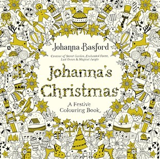 Johanna's Christmas: A Festive Colouring Book by Johanna Basford (9780753557563) - PaperBack - Art & Architecture Art Technique