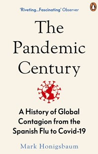 The Pandemic Century by Mark Honigsbaum (9780753558287) - PaperBack - History