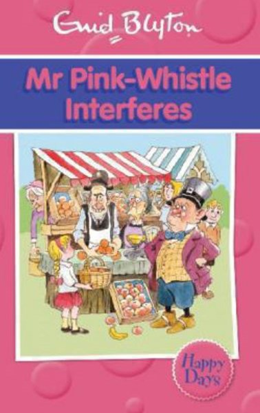 Mr Pink-Whistle Interferes
