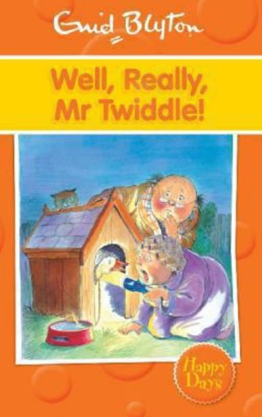 Well, Really, Mr Twiddle!