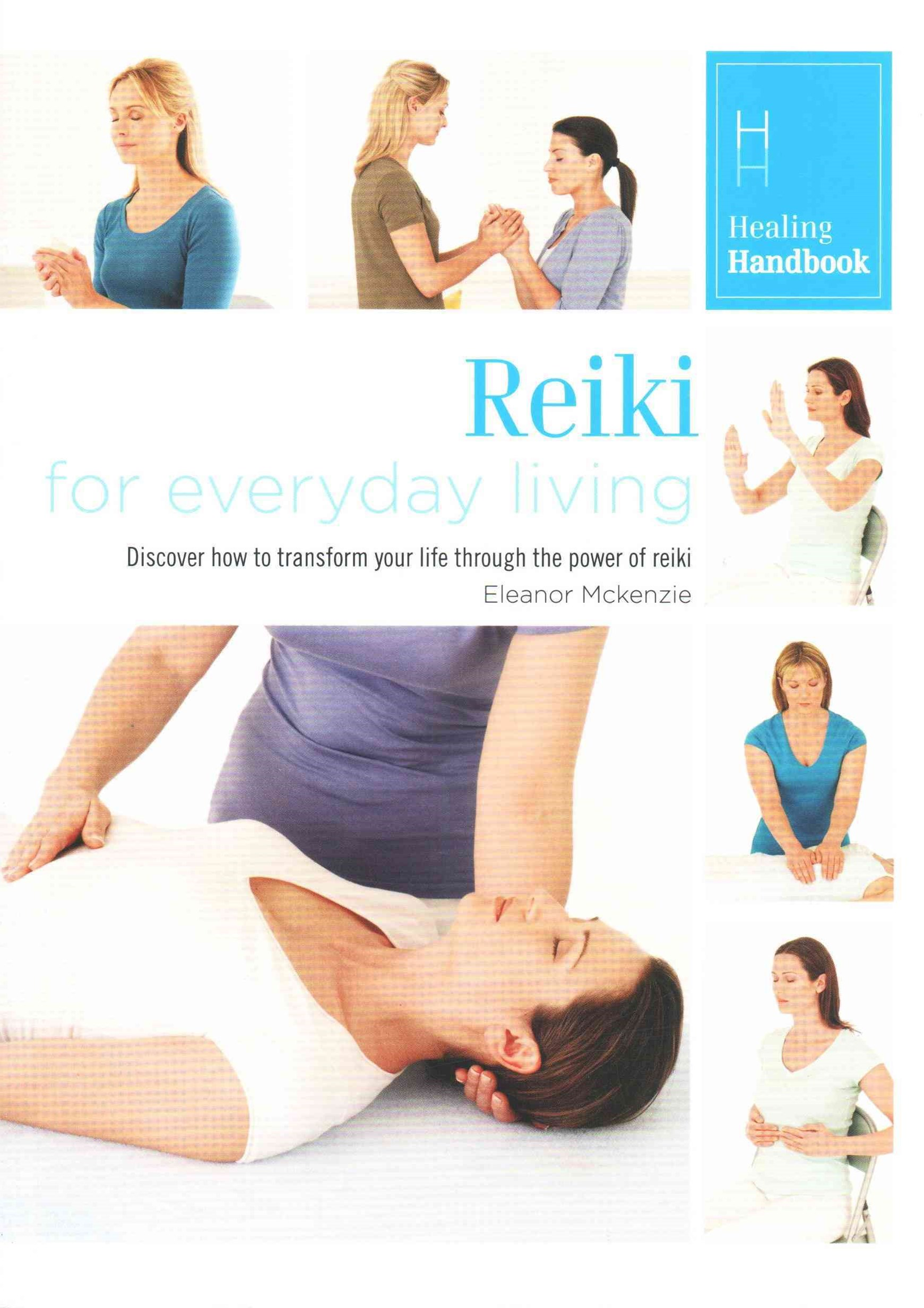 Healing Handbooks: Reiki for Everyday Living