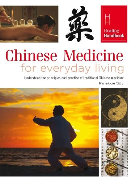 Healing Handbooks: Chinese Medicine for Everyday Living