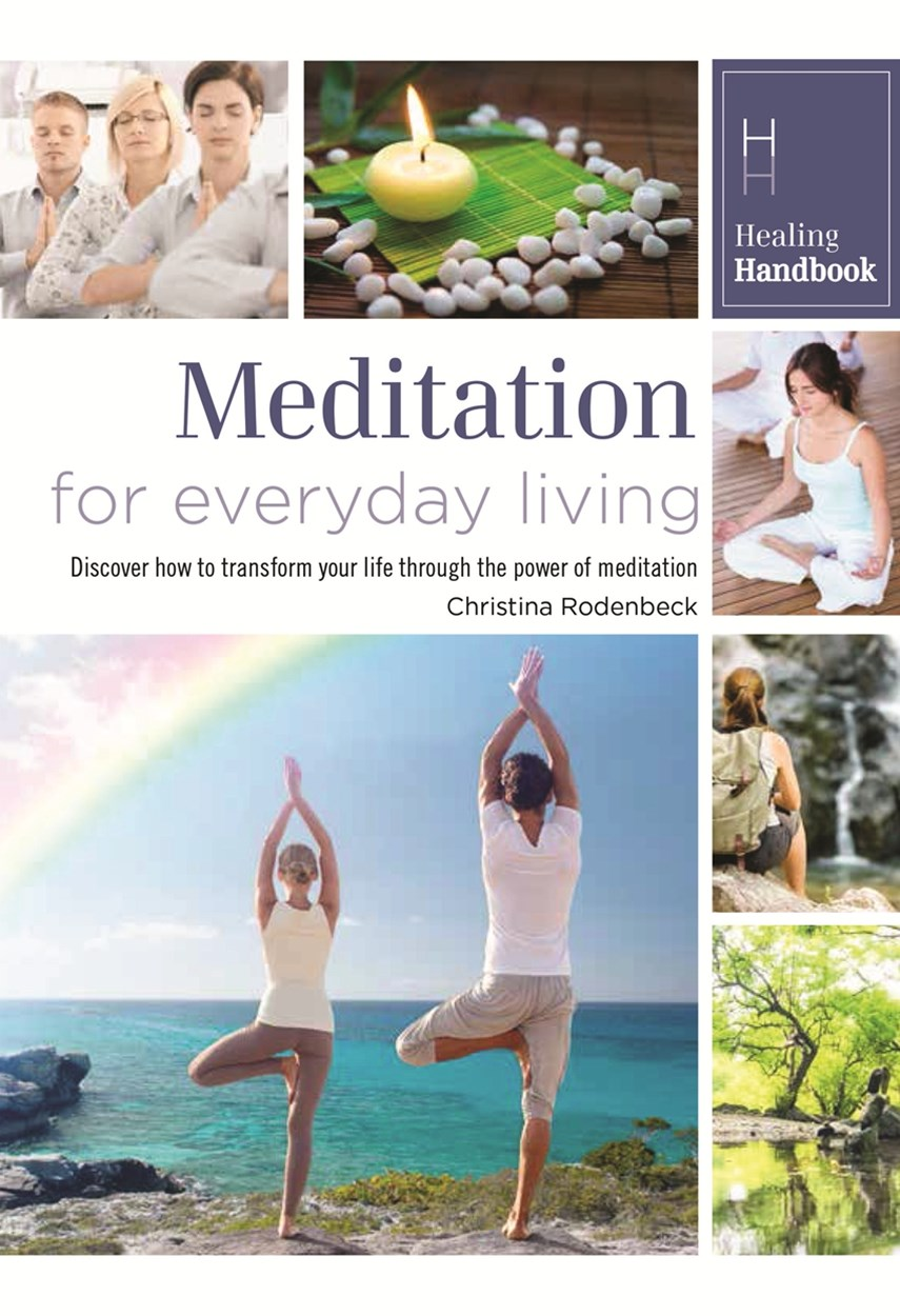 Healing Handbooks: Meditation for Everyday Living