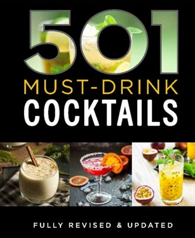 501 Must-Drink Cocktails