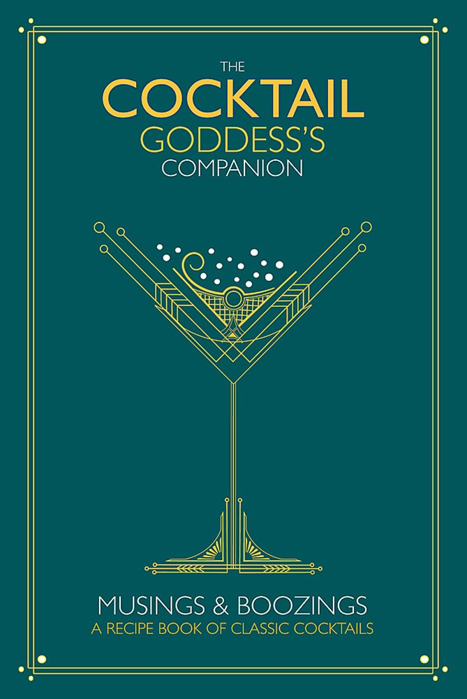 The Cocktail Goddess's Companion