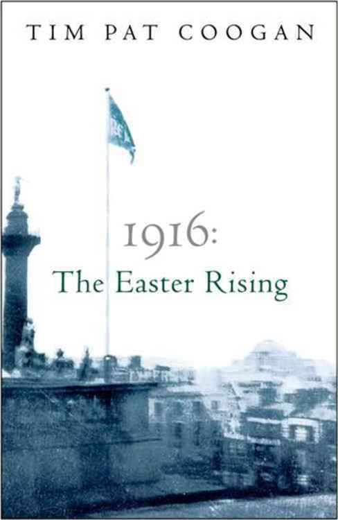 1916: The Easter Rising