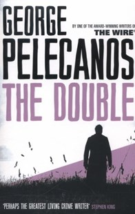 The Double by George Pelecanos (9780753827826) - PaperBack - Crime Mystery & Thriller