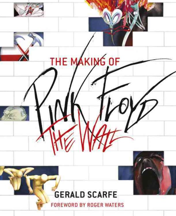 The Making of Pink Floyd The Wall