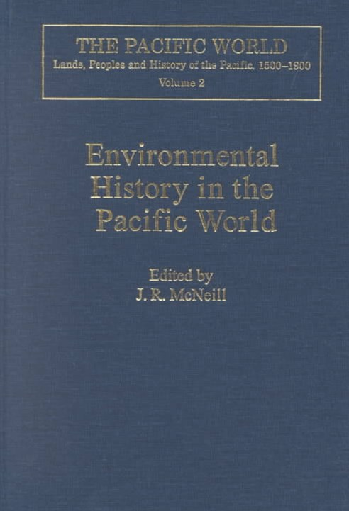 Environmental History in the Pacific World