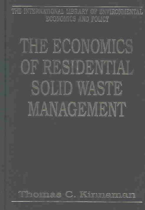 Economics of Residential Solid Waste Management