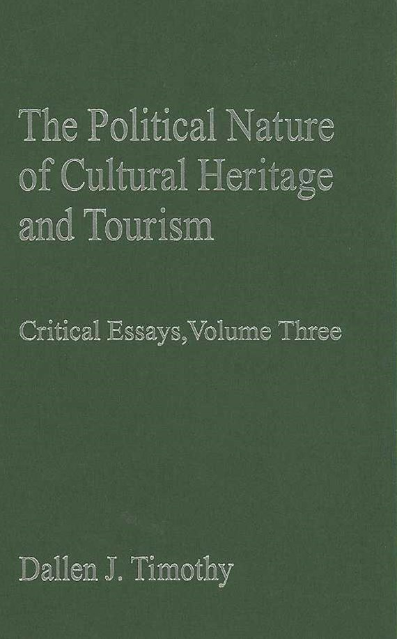 Political Nature of Cultural Heritage and Tourism
