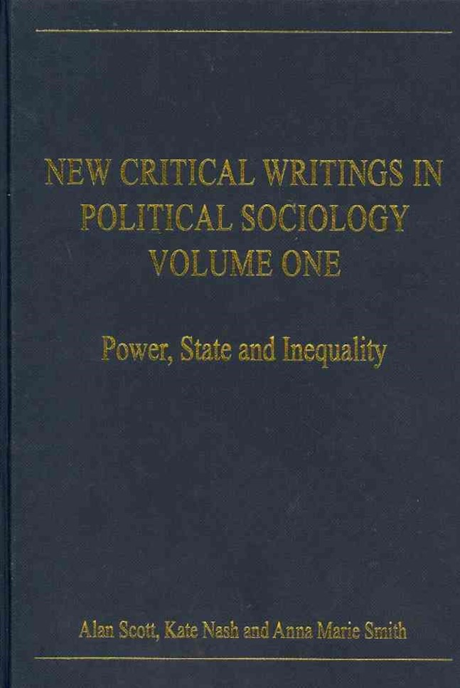New Critical Writings in Political Sociology: Power, State and Inequality
