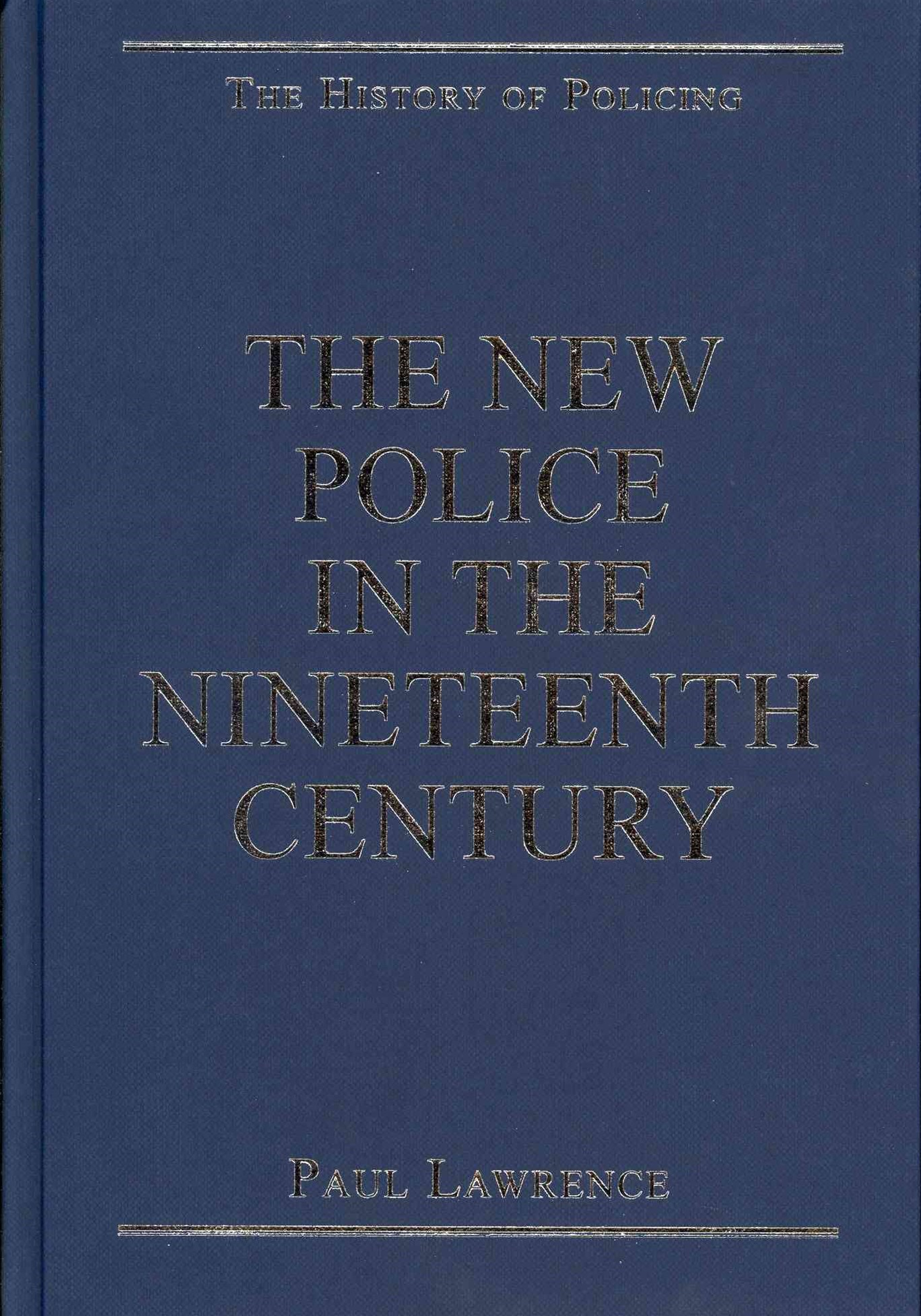 The New Police in the Nineteenth Century