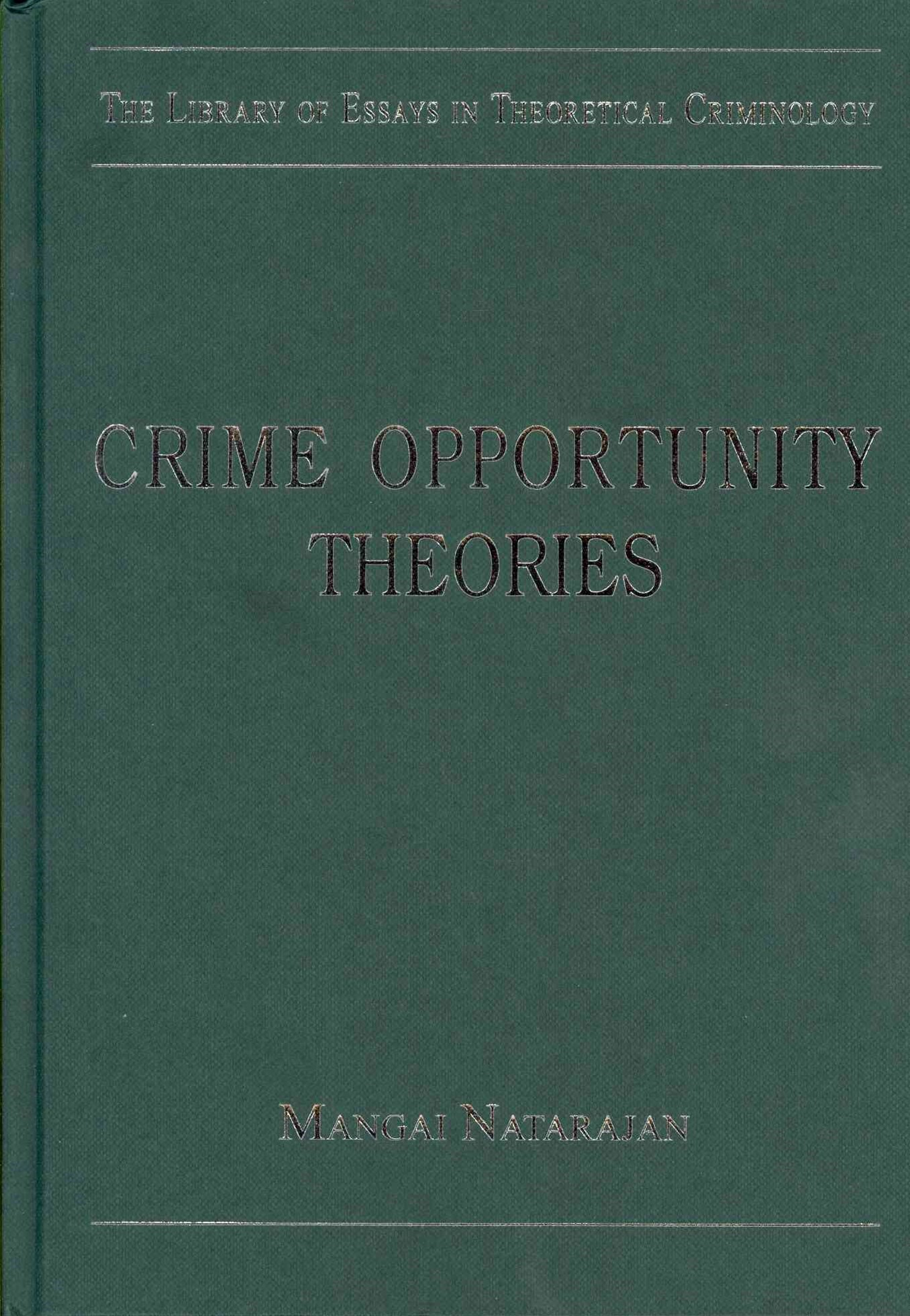 Crime Opportunity Theories