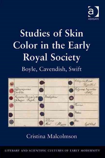 Studies of Skin Color in the Early Royal Society