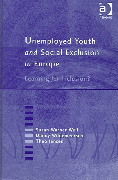 Unemployed Youth and Social Exclusion in Europe