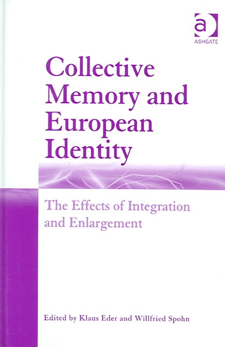 Collective Memory and European Identity