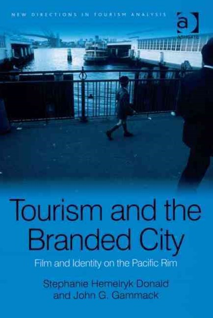 Tourism and the Branded City