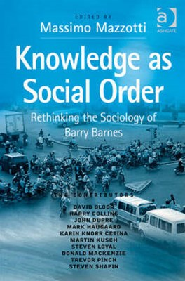 Knowledge as Social Order