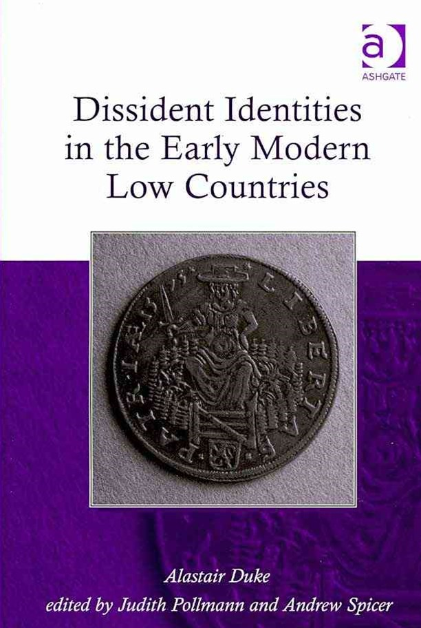 Dissident Identities in the Early Modern Low Countries