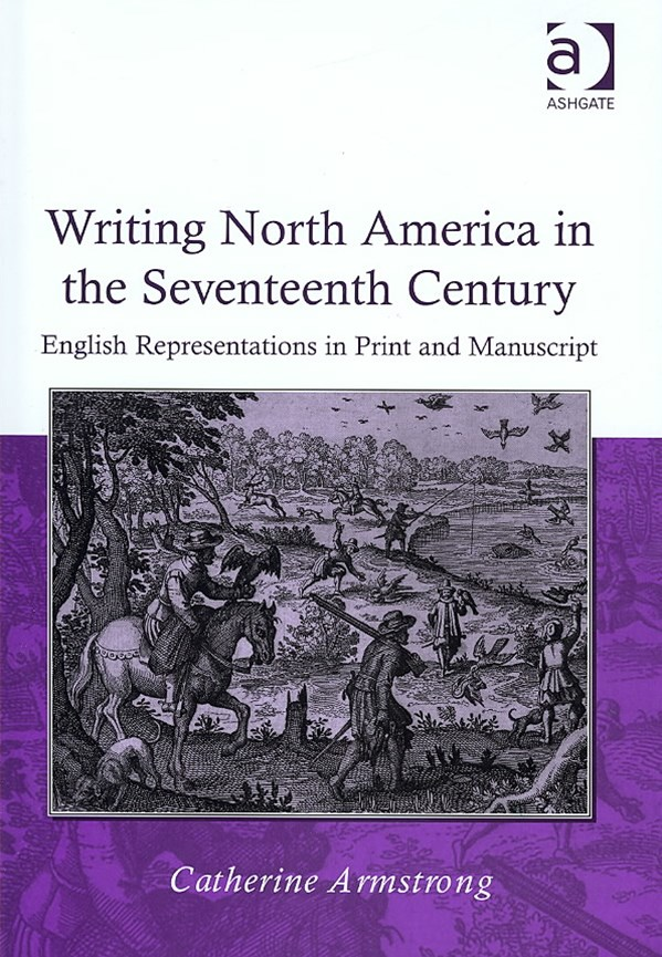 Writing North America in the Seventeenth Century