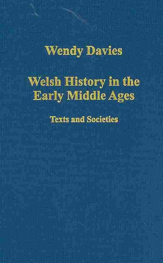 Welsh History in the Early Middle Ages