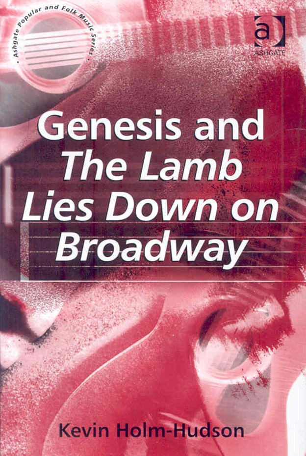 Genesis and &quote;The Lamb Lies Down on Broadway&quote;