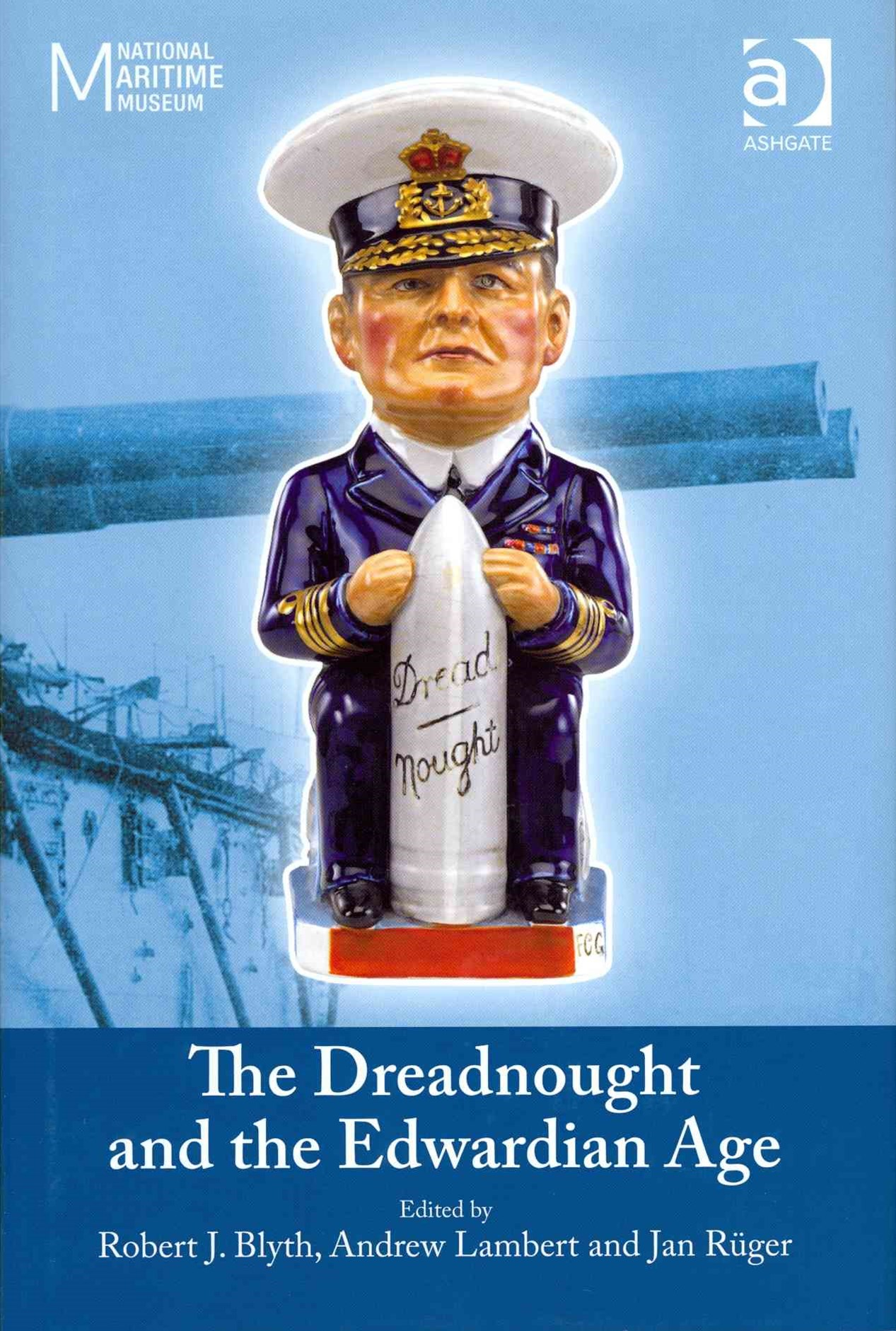 Dreadnought and the Edwardian Age