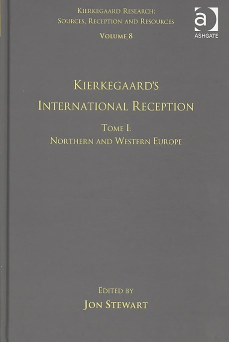 Kierkegaard's International Reception - Northern and Western Europe