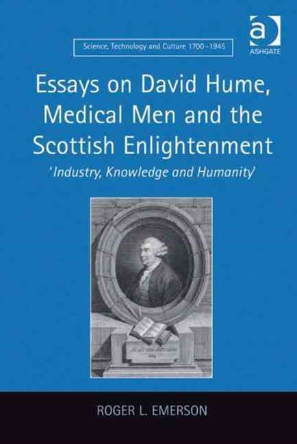 Essays on David Hume, Medical Men and the Scottish Enlightenment
