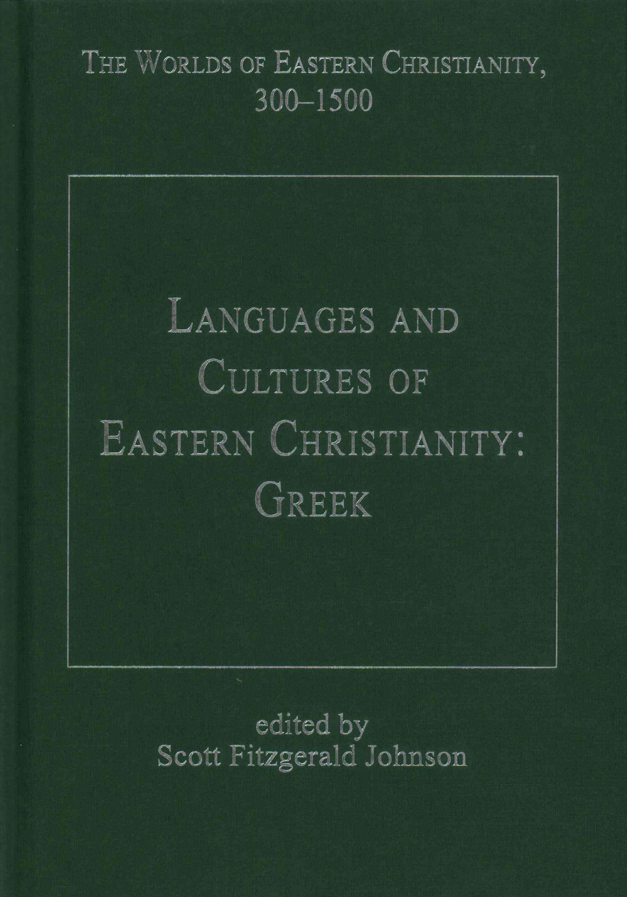Languages and Cultures of Eastern Christianity