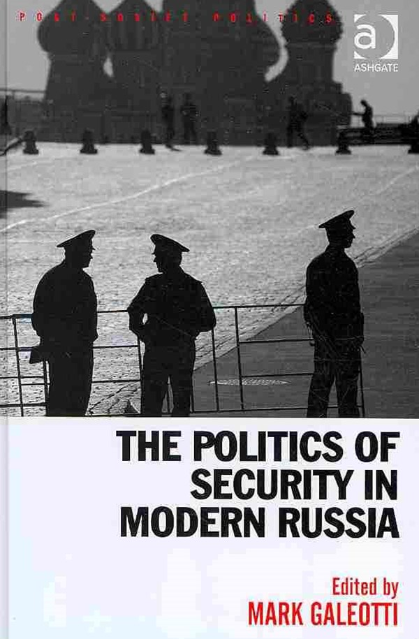 Politics of Security in Modern Russia