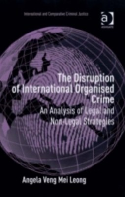 Disruption of International Organised Crime