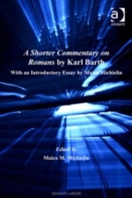 Shorter Commentary on Romans by Karl Barth