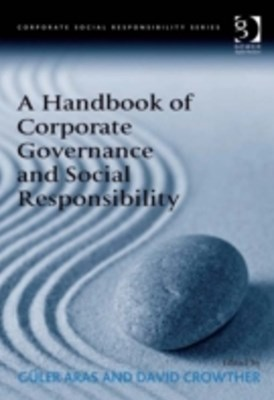 Handbook of Corporate Governance and Social Responsibility