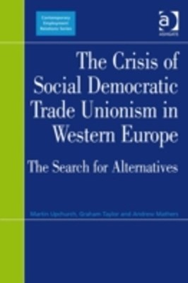 Crisis of Social Democratic Trade Unionism in Western Europe