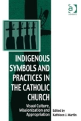 Indigenous Symbols and Practices in the Catholic Church