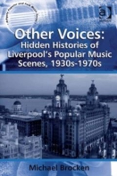 Other Voices: Hidden Histories of Liverpool