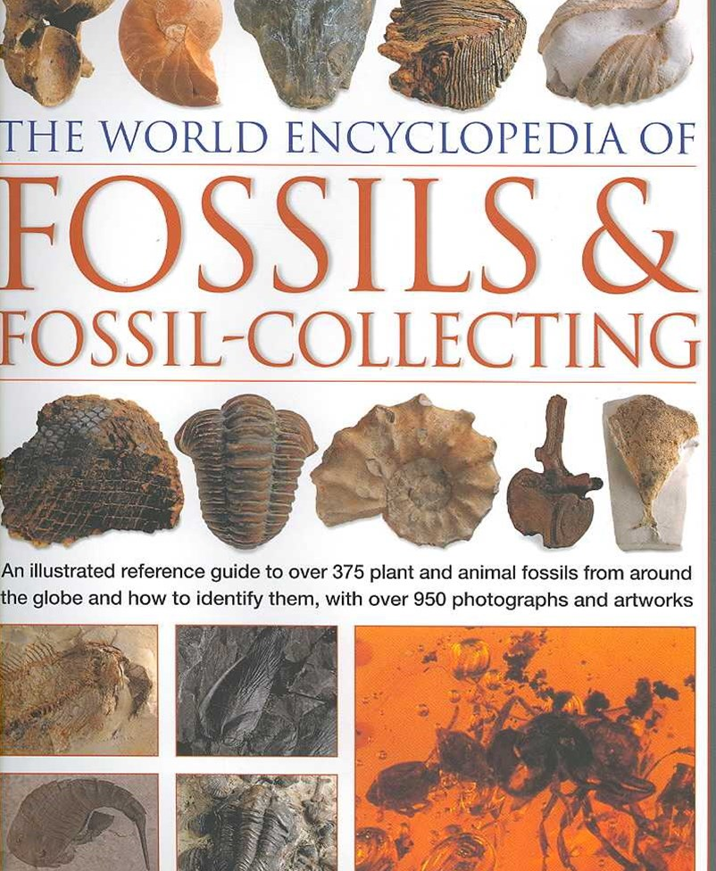 World Encyclopedia of Fossils and Fossil Collecting