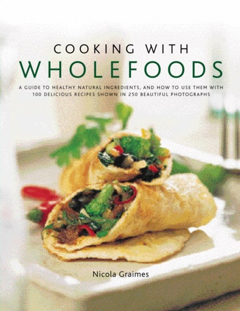 Cooking with Wholefoods