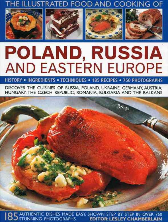 Illustrated Food and Cooking of Poland, Germany and Eastern Europe