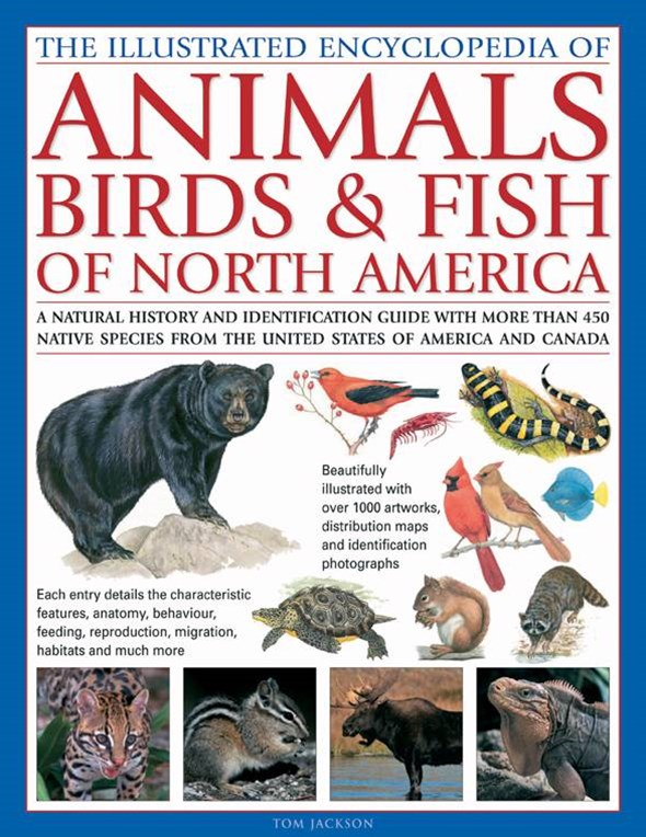 Illustrated Encyclopedia of Animals, Birds and Fish of North America